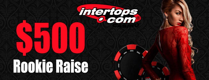 intertops casino rookie raise bonus