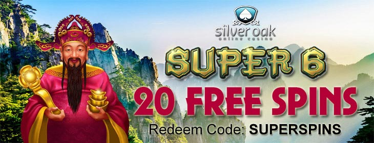 Silver Oak Casino 20 Free Spins on Super 6 slot No Deposit bonus