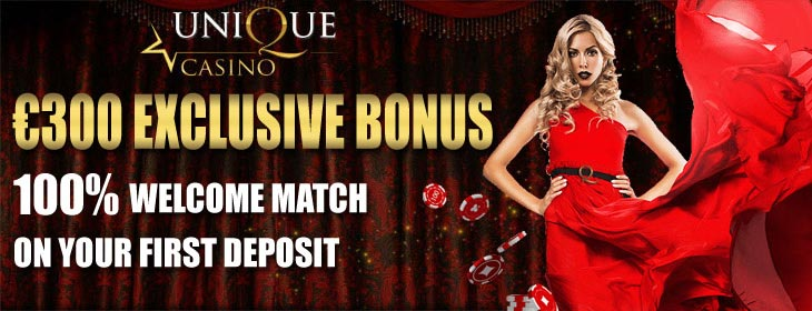Unique Casino welcome exclusive bonus